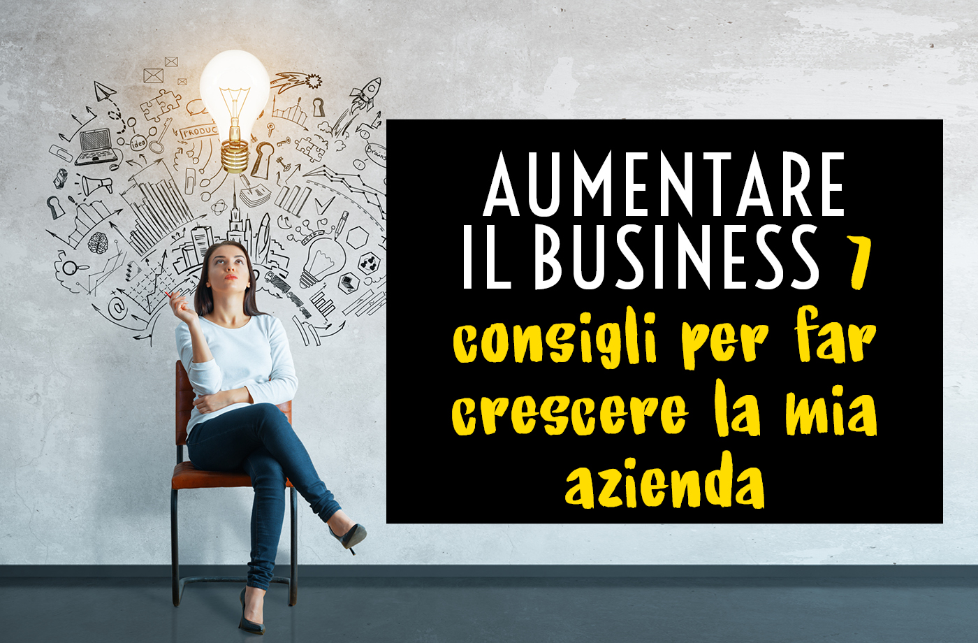 Aumentare business
